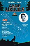 Hal Leonard Publishing Corporation: Jumpin&#39; Jim&#39;s Camp Ukulele