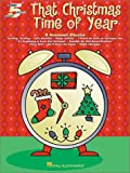 Hal Leonard Publishing Corporation: That Christmas Time of Year