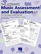 The Ultimate Music Assessment and Evaluation…