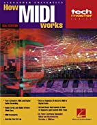 How MIDI works by Peter L. Alexander