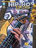 Des Pres, Josquin: Hip Hop Bass: 101 Grooves, Riffs, Loops and Beats
