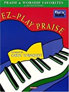EZ-Play Praise: Praise and Worship Favorites…