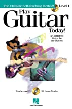 Play Guitar Today! - Level 1: A Complete…