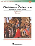 Walters, Richard: The Christmas Collection: 53 Songs for Classical Singers  - High Voice (The Vocal Library Series)
