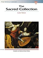 The Sacred Collection - Low Voice: The Vocal…