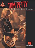 Tom Petty - The Definitive Guitar Collection…