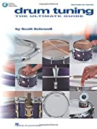 Drum Tuning: The Ultimate Guide by Scott…