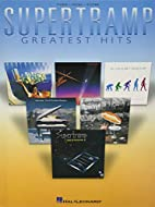Supertramp - Greatest Hits by Supertramp