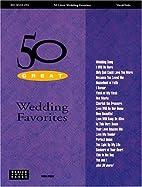 50 Great Wedding Favorites