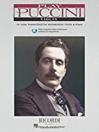 Play Puccini: 10 Arias Transcribed for…