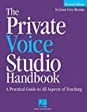 Boytim, Joan Frey: The Private Voice Studio Handbook: A Practical Guide to All Aspects of Teaching