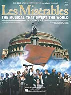 Les Miserables in Concert: The Musical That…