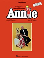 Annie: Vocal Score by Charles Strouse