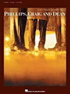 Phillips, Craig and Dean - Let Your Glory…