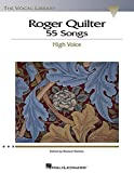 Quilter, Roger: Roger Quilter: 55 Songs  Low Voice