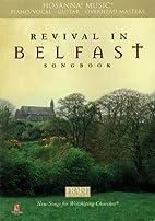 Revival in Belfast Songbook by Rhonda Scelsi