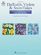 Daffodils, Violets and Snowflakes - Low…