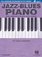Jazz-Blues Piano: The Complete Guide with…