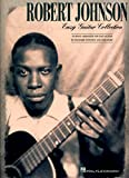 Johnson, Robert: Robert Johnson - Easy Guitar Collection