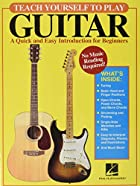Teach Yourself to Play Guitar: A Quick and…