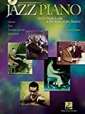 Noble, Liam: Jazz Piano: An In-depth Look At The Styles Of The Masters  Lessons, Music, Historical Analysis, Rare Photos