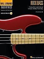 Rock Bass: Hal Leonard Bass Method Stylistic…
