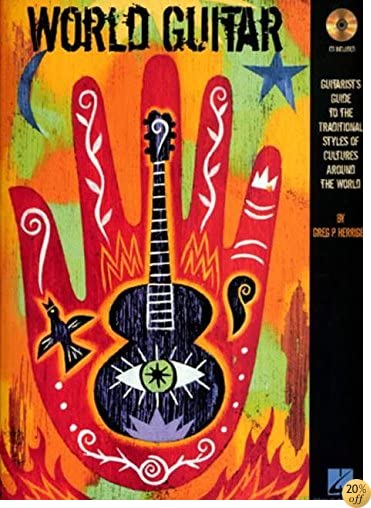 World Guitar: Guitarist's Guide to the Traditional Styles of Cultures Around the World (Tab)