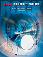 Rock Drumset Solos: 8 Contemporary Pieces by…