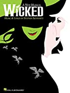Wicked: Piano/Vocal Arrangements by Stephen…
