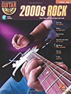Guitar Play-Along Volume 42: 2000s Rock by…