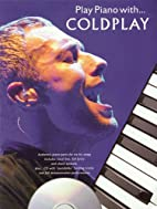 Play Piano with Coldplay (Piano/Vocal/Guitar…