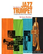 The World of Jazz Trumpet: A Comprehensive…