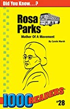 Rosa Parks: Mother of a Movement by Carole…