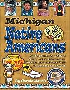 Michigan Native Americans: A Kid's Look at…