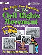 The Fight for Equality: The U.S. Civil…