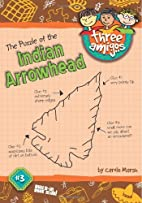 The Puzzle of the Indian Arrowhead (Three…
