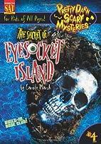 The Secret of Eyesocket Island (Pretty Darn…