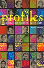 Profiles, Australian women scientists by…