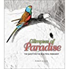 Glimpses of Paradise: The Quest for the…
