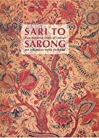 Sari to Sarong: Five Hundred Years of Indian…