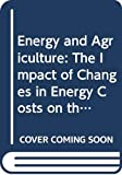 Western Australia: Energy and Agriculture: The Impact of Changes in Energy Costs on the Rural Sector of the Australian Economy