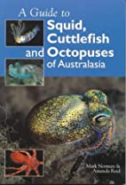 A Guide to Squid, Cuttlefish and Octopuses…
