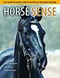 Huntington, Peter: Horse Sense: The Guide to Horse Care in Australia and New Zealand (Landlinks Press)
