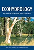 Eamus, Derek: Ecohydrology: Vegetation Function, Water and Resource Management