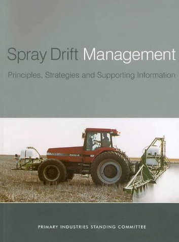 spray-drift-management-principles-strategies-and-supporting-information-primary-industries-report-series