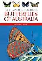 The Complete Field Guide to Butterflies of…