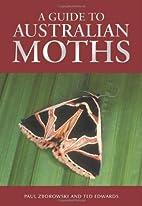 Guide to Australian Moths by Paul Zborowski