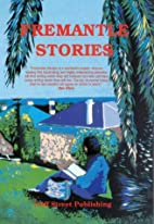Fremantle stories by Shelley James