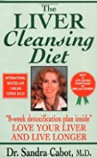 The Liver-Cleansing Diet by Sandra Cabot