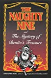 Milne, Christopher: The Naughty Nine and the Mystery of Benito's Treasure